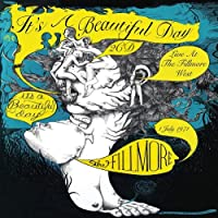 Live at the Fillmore West 1 July 1971 by It's a Beautiful Day