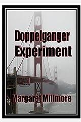 Doppelganger Experiment Kindle Edition
