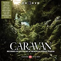 Live at Metropolis Studios London by Caravan (2012-06-12)