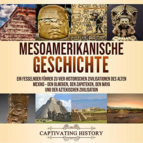 Mesoamerikanische Geschichte Titelbild