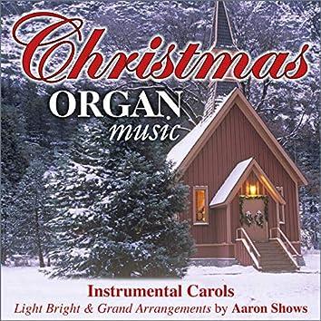 Christmas Organ Music - Instrumental Carols