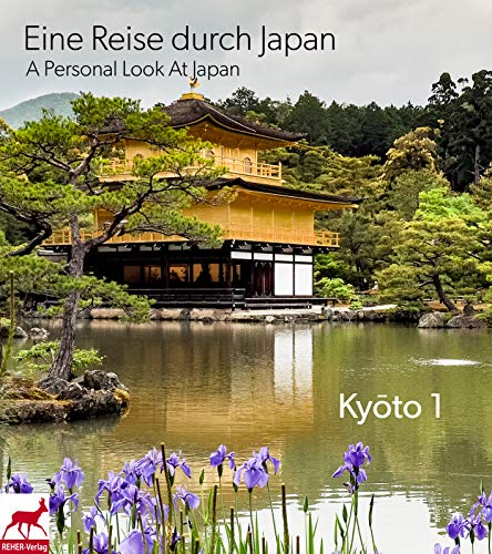 Eine Reise durch Japan – A Personal Look At Japan: Kyōto 1