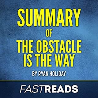 Summary of The Obstacle is the Way: by Ryan Holiday audiobook cover art