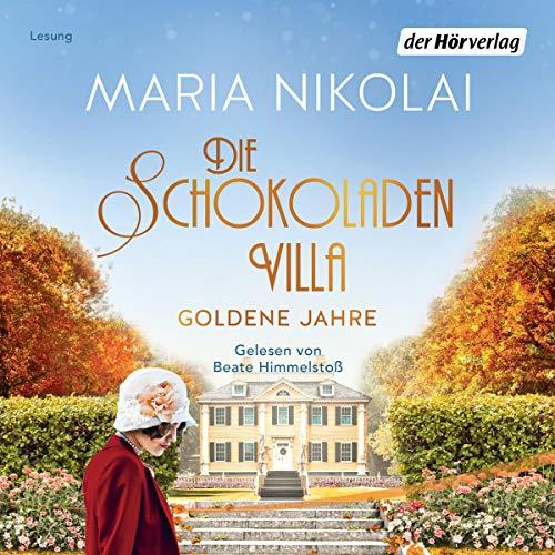 Die Schokoladenvilla - Goldene Jahre cover art
