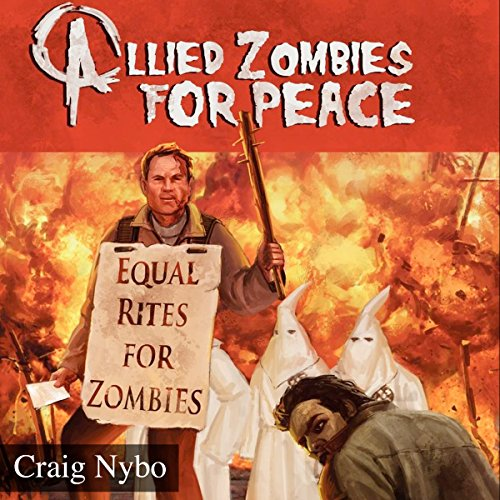Allied Zombies for Peace audiobook cover art