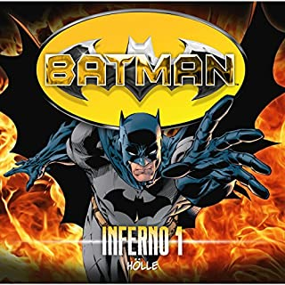 Hölle     Batman - Inferno 1              Autor:                                                                                                                                 Louise Simonson,                                                                                        Jordan Goldberg                               Sprecher:                                                                                                                                 Sascha Rotermund,                                                                                        Gordon Piedesack,                                                                                        Jürgen Thormann,                   und andere                 Spieldauer: 1 Std. und 17 Min.     14 Bewertungen     Gesamt 4,6