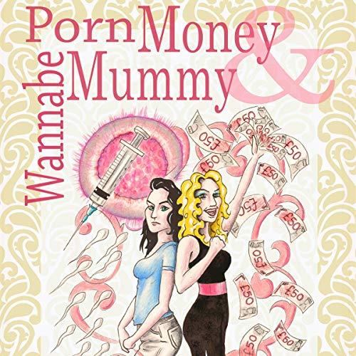 Porn Money & Wannabe Mummy cover art