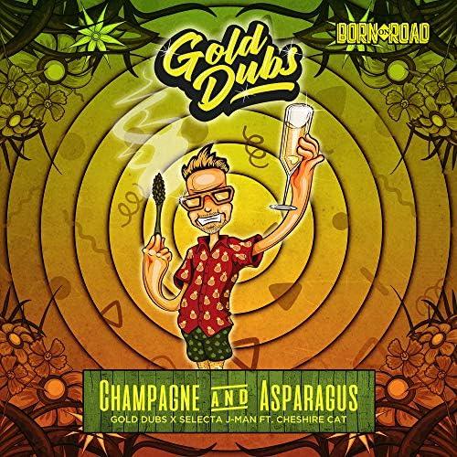 Gold Dubs, Selecta J-Man & Cheshire Cat