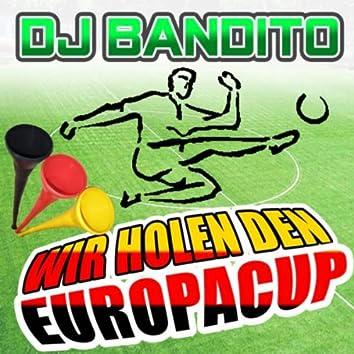 Wir holen den Europacup