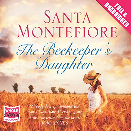 The Beekeeper's Daughter                   By:                                                                                                                                 Santa Montefiore                               Narrated by:                                                                                                                                 Penelope Rawlins                      Length: 12 hrs and 47 mins     5 ratings     Overall 4.2
