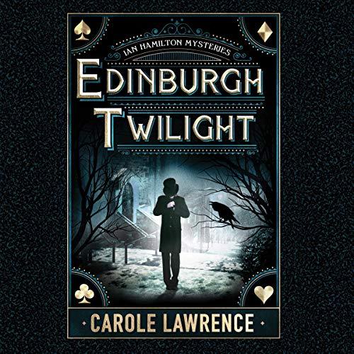 Edinburgh Twilight: Ian Hamilton Mysteries, Book 1