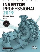 Autodesk Inventor Professional Autodesk Inventor Professional 2019 Autodesk Inventor Professional Autodesk Inventor Professional 2019 Vol.1 (Korean Edition)