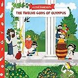 The Twelve Gods of Olympus (My First Greek Myths)
