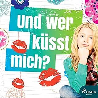 Und wer küsst mich? Titelbild
