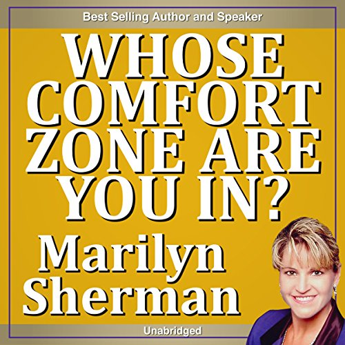 Whose Comfort Zone Are You In? audiobook cover art