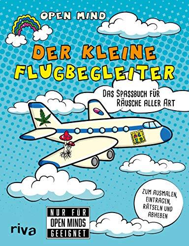 Der kleine Flugbegleiter: Das Spaßbuch für Räusche aller Art