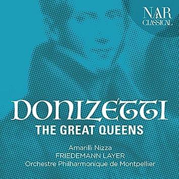 Gaetano Donizetti: The Great Queens