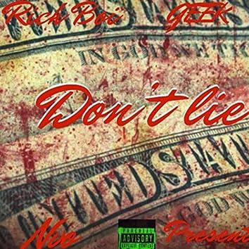 Don't Lie (feat. Rich Boi & Geek)