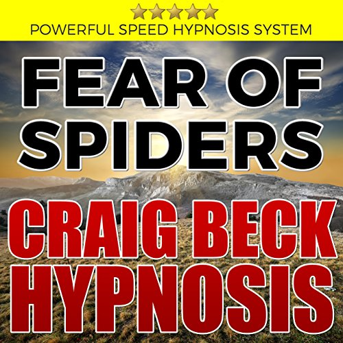 Fear of Spiders: Craig Beck Hypnosis cover art