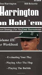 Harrington on Hold `em: Expert Strategies for No Limit Tournaments, Vol. III--The Workbook
