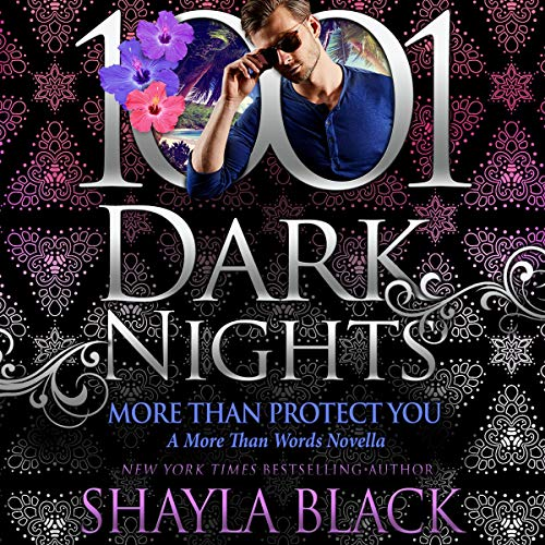 More than Protect You Audiobook By Shayla Black cover art