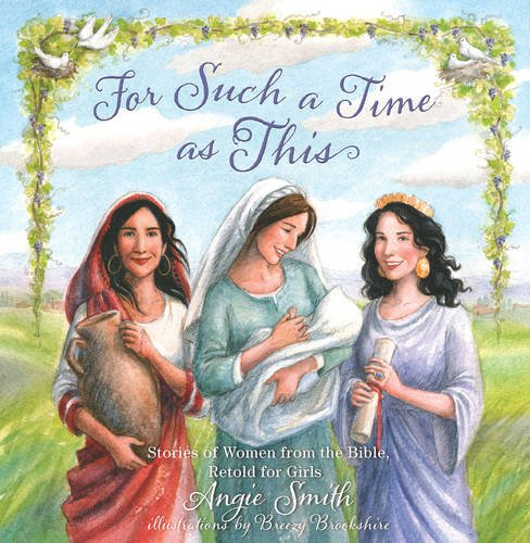 Price comparison product image For Such a Time as This: Stories of Women from the Bible