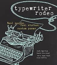 Typewriter Rodeo: Real People, Real Stories, Custom Poems