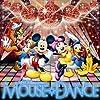 スーパー・ディズニー・プレゼンツ・マウス☆ダンス