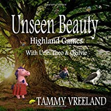 Unseen Beauty - Highland Games With Urie, Theo & Ogilvie