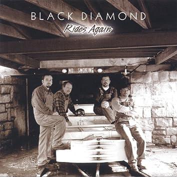 Black Diamond Rides Again