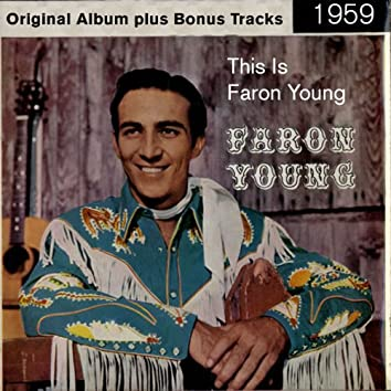 This Is Faron Young (feat. , Smokey Robinson) [Original Album Plus Bonus Tracks 1960]