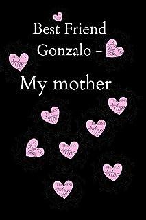 Best Friend Gonzalo - My mother: Memories and Keepsakes for My mother Best Friend Grandchild