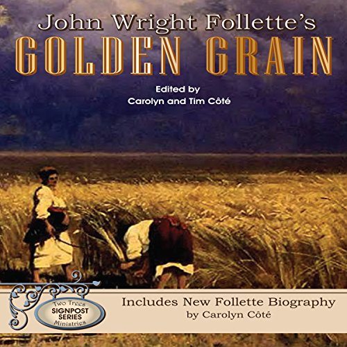 John Wright Follette's Golden Grain audiobook cover art
