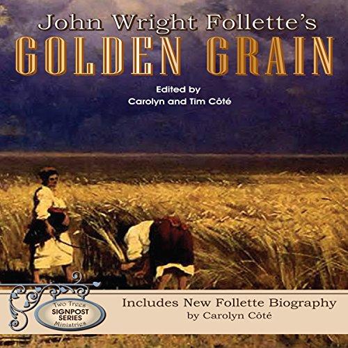 John Wright Follette's Golden Grain cover art