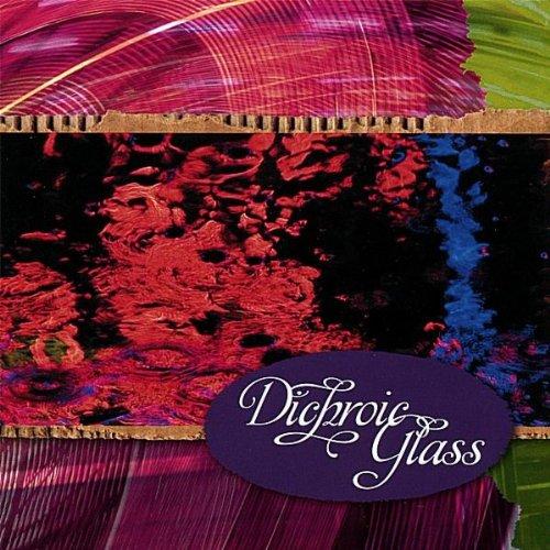 Dichroic Glass