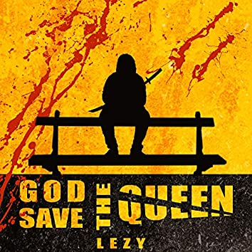 God Save The Queen (G.S.T.Q)