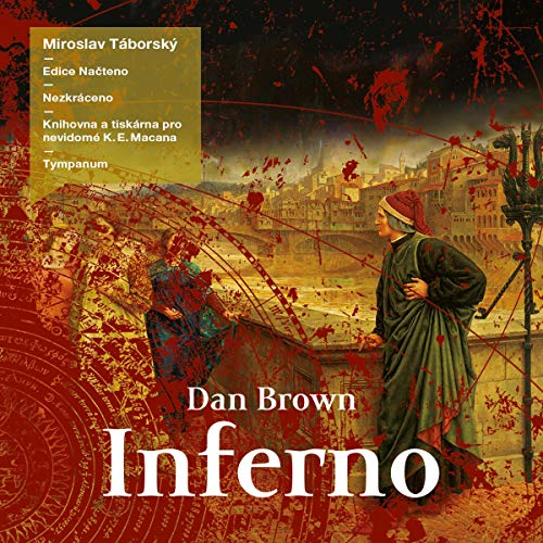 Inferno                   By:                                                                                                                                 Dan Brown                               Narrated by:                                                                                                                                 Miroslav Táborský                      Length: 17 hrs and 30 mins     Not rated yet     Overall 0.0
