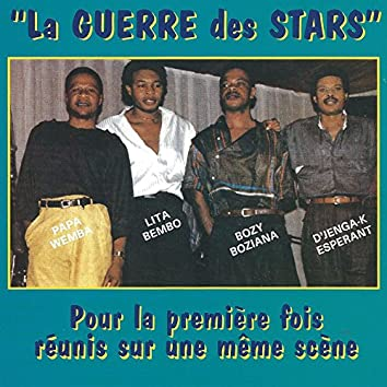 La guerre des stars (feat. Lita Bembo, Bozy Boziana, D'jenga-K Esperant)