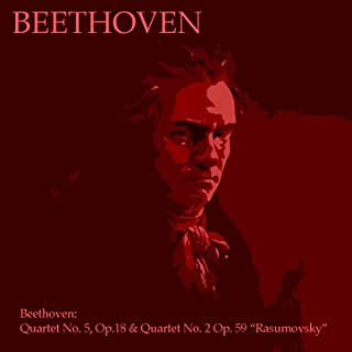 Beethoven: Quartet No. 5, Op. 18 & Quartet No. 2,Op. 59