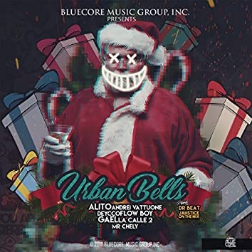 Urban Bells (feat. Andrei Vattuone, Deycco, Flow Boy, Gael, La Calle 2, Mr. Chely)