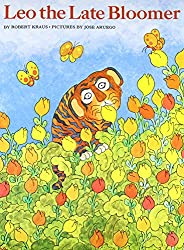 Leo the Late Bloomer by Robert Krauss, illustrated by Jose Aruego