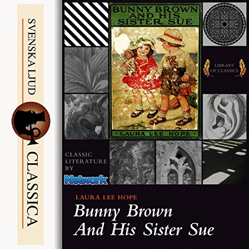 Bunny Brown and His Sister Sue audiobook cover art