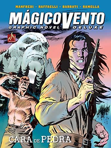 Mágico Vento Deluxe volume 05: Cara de pedra
