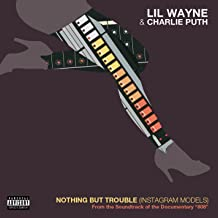 Nothing But Trouble (Instagram Models) [Explicit]