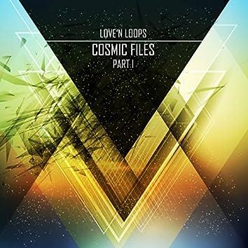 Cosmic Files, Pt. 1