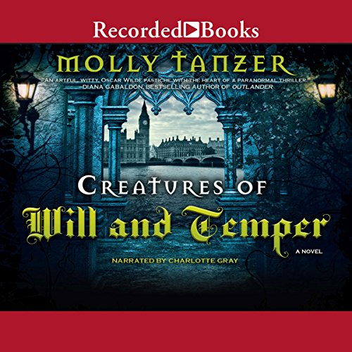Creatures of Will and Temper audiobook cover art