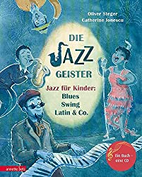 "Jazz ""Die Jazz Geister – Jazz für Kinder: Blues, Swing, Latin & Co."""