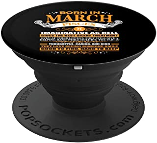 BORN IN MARCH PISCES Facts Cute Zodiac Women Men Gift  PopSockets Grip and Stand for Phones and Tablets