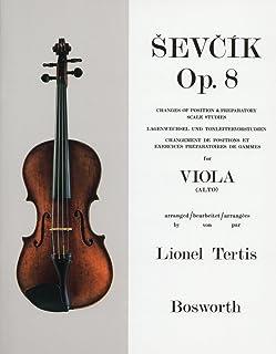シェフチーク(セヴシック) : ポジションの移動とやさしいスケールの練習 Op.8/ボスワース社/ビオラ教本