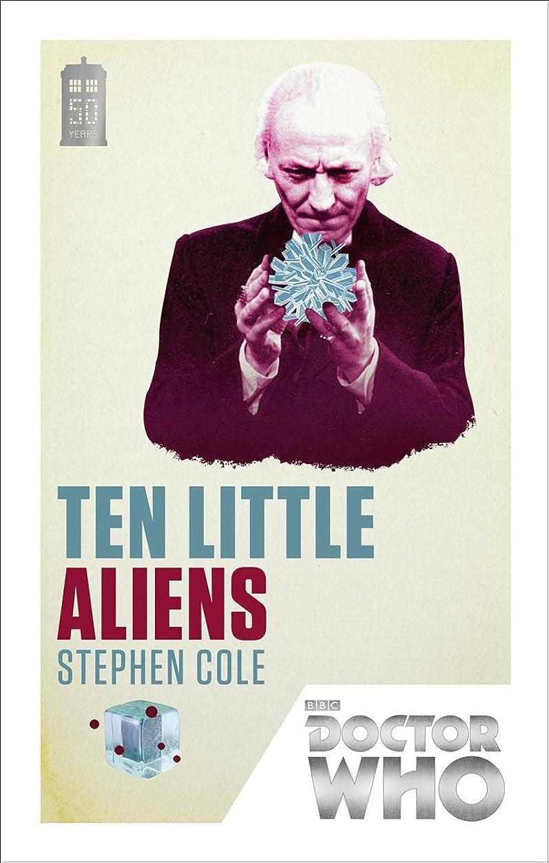 貧しい肺炎恥ずかしいDoctor Who: Ten Little Aliens: 50th Anniversary Edition (English Edition)